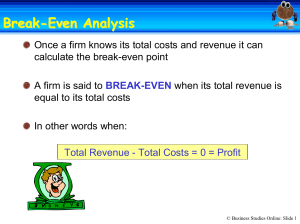 Break- -Even Point - Business Studies Online