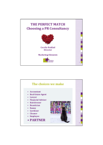 THE PERFECT MATCH Choosing a PR Consultancy • PARTNER
