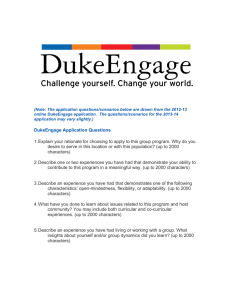 DukeEngage Application Questions 1. Explain your rationale for