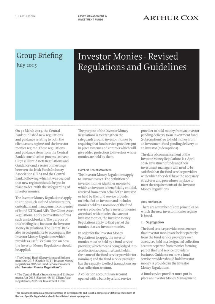 Investor Monies - Revised Regulations and Guidelines