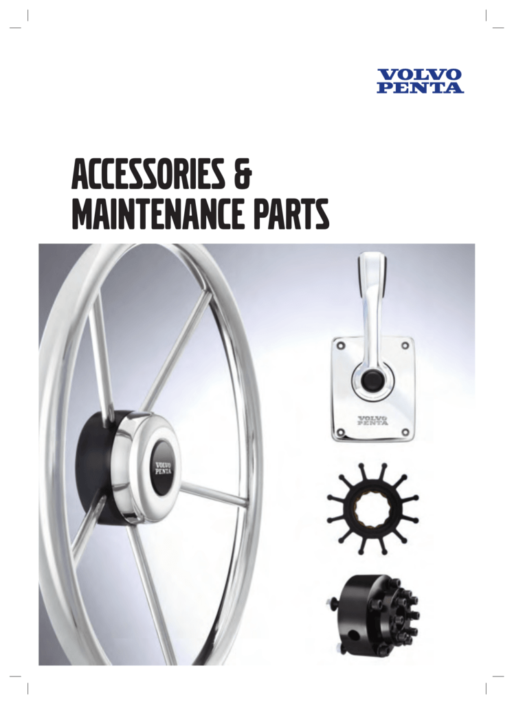 accessories \u0026 maintenance partsaccessories \u0026 maintenance parts volvo penta parts and accessories when using genuine volvo penta parts and accessories you are assured that you will