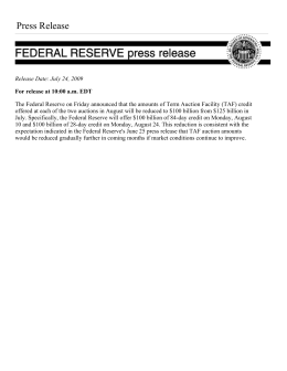 Federal Reserve Announces That Amounts of Term Auction Facility