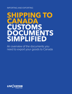 Shipping to Canada CuStomS doCumentS Simplified