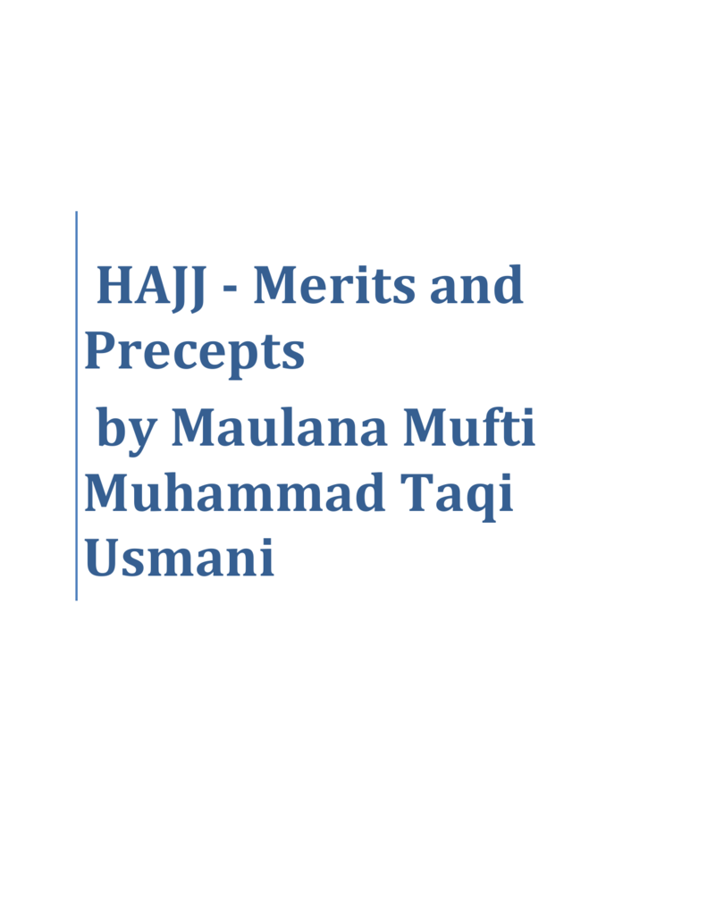 HAJJ - Merits and Precepts by Maulana Mufti Muhammad Taqi