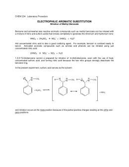 chapter 28 nitration of methyl benzoate Reading (in the organic chem lab survival manual, by zubrick): ch 12 (pp 102 -108) you are asked to read chapter 28 (wet-column chromatography), even though we are not performing a column chromatography experiment exp x: electrophilic aromatic substitution: nitration of methyl benzoate.