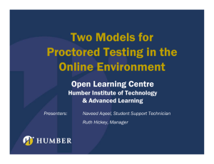 Two Models for Proctored Testing in the Online Environment