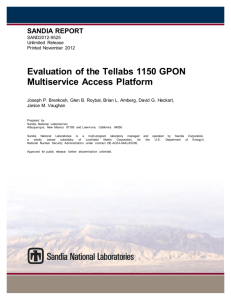 Evaluation of the Tellabs 1150 GPON Multiservice Access Platform
