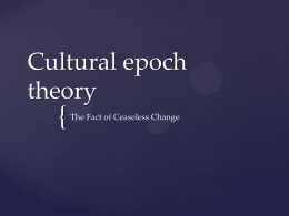 Cultural epoch theory