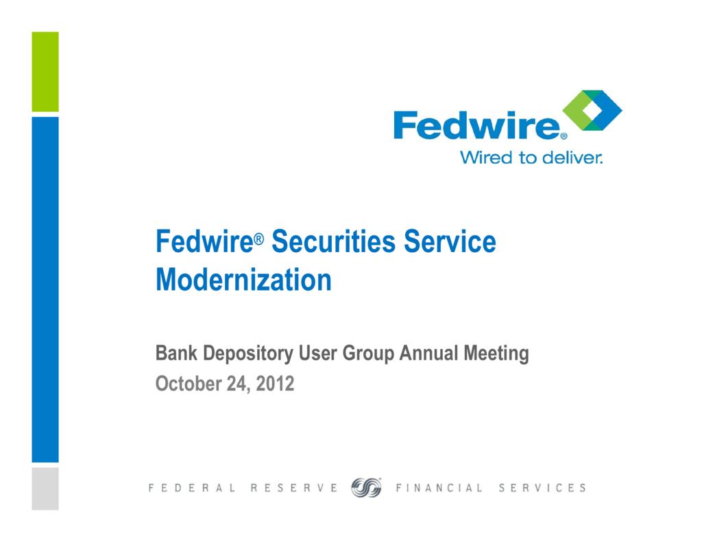 Fedwire® Securities Service Modernization