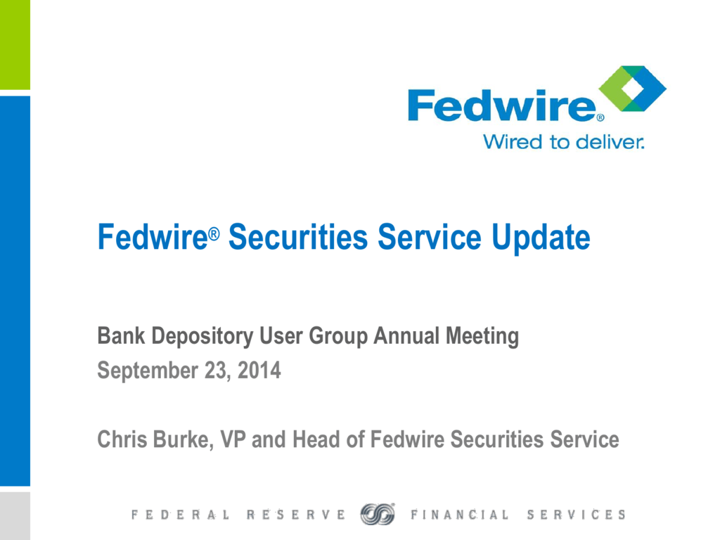 Fedwire® Securities Service Up...