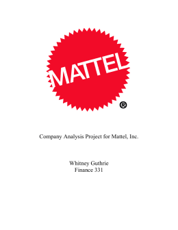 Company Analysis Project for Mattel, Inc. Whitney Guthrie Finance 331
