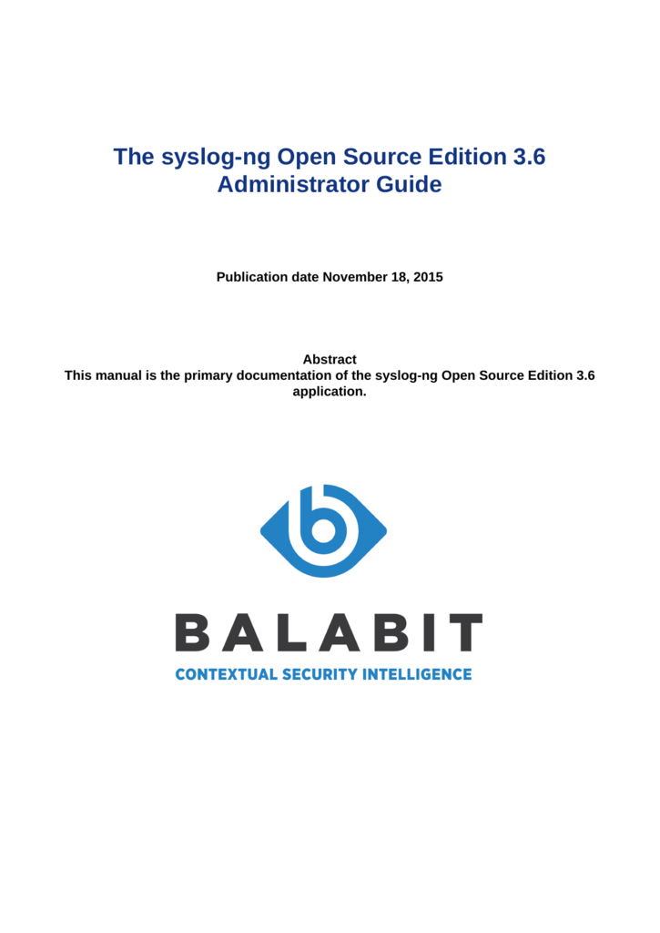 The syslog-ng Open Source Edition 3 6 Administrator Guide