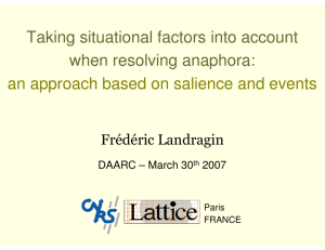 Taking situational factors into account when resolving anaphora: an
