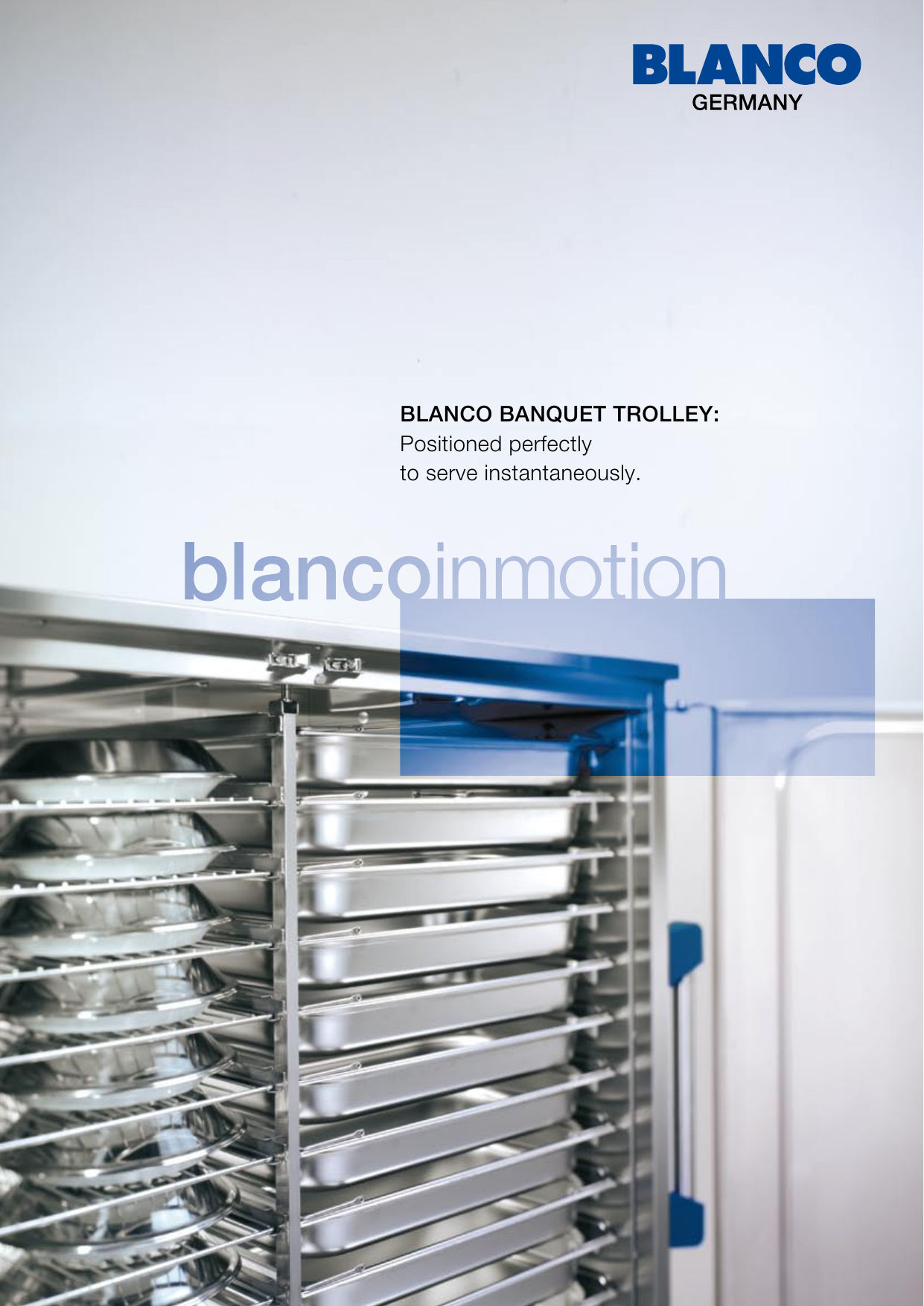Blanco Oberderdingen blanco banquet trolley positioned perfectly to serve