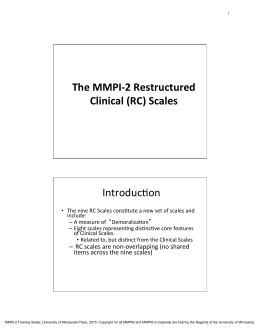 The MMPI-‐2 Restructured Clinical (RC) Scales IntroducXon