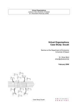 Virtual Organizations Case Study: Ducati