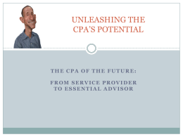 Unleashing the CPA's Potential: The CPA of the Future