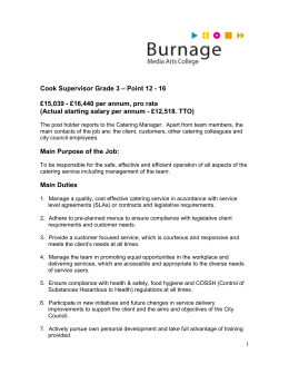 Cook Supervisor Grade 3 – Point 12 - 16 £15,039
