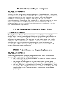 PM 100: Principles of Project Management PM 200: Organizational