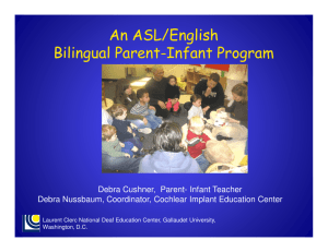 An ASL/English Bilingual Parent-Infant Program at the Laurent Clerc