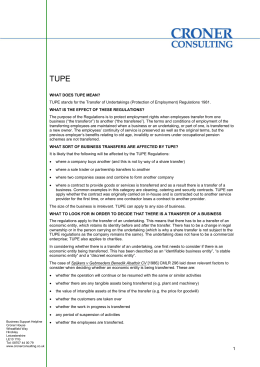 WHAT DOES TUPE MEAN? TUPE stands for the Transfer of