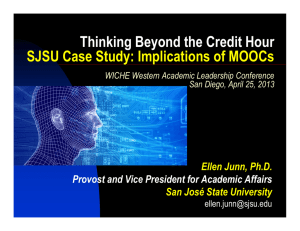 Thinking Beyond the Credit Hour SJSU Case Study: Implications of