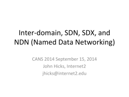 Inter-domain, SDN, SDX, and NDN (Named Data Networking)
