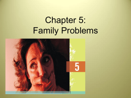 Chapter 5: Family Problems