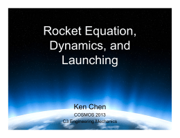 Rocket Equation, Dynamics, and Launching