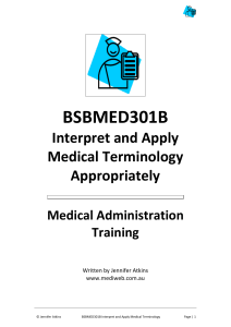 BSBMED301B Interpret and Apply Medical Terminology