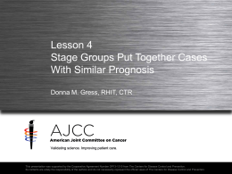 Lesson 4 Stage Groups Put Together Cases With Similar Prognosis