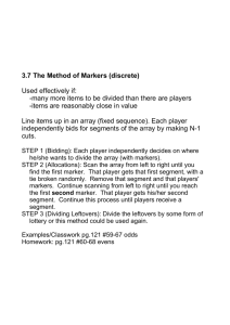 3.7 The Method of Markers (discrete) Used effectively if: many more