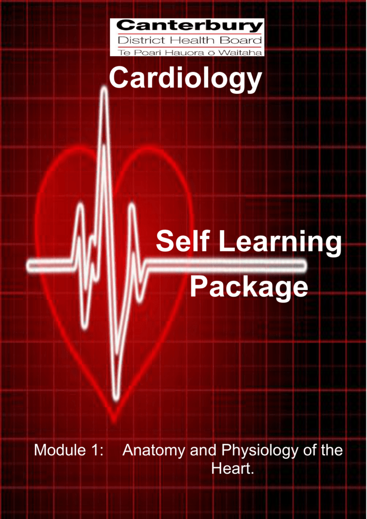 Module 1 - Anatomy and Physiology of the Heart