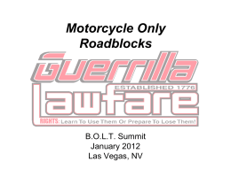 Guerrilla Lawfare MC-Only Roadblocks