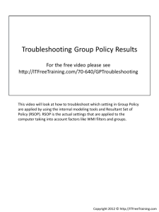 This video will look at how to troubleshoot which setting in Group