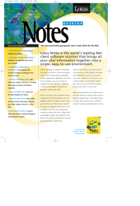 Lotus Notes is the world's leading Net client software solution that