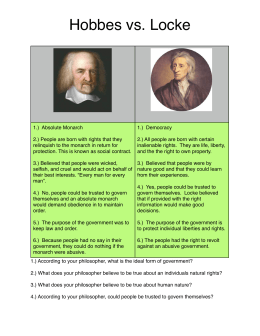 essays on hobbes vs. locke Hobbes versus locke submitted by: cerebrium date submitted: 03/25/2014 10:34 pm natural inclination this essay will attempt to take a critical look at two seminal scholars thoughts on the state of nature and assess the differences.