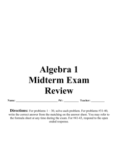 Algebra 1 Midterm Exam Review