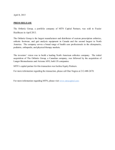 April 8, 2013 PRESS RELEASE The Orthotic Group, a portfolio