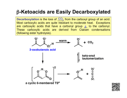 β-Ketoacids are Easily Decarboxylated