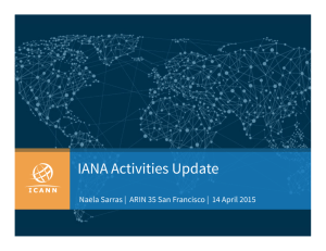 IANA Activities Update - Internet Assigned Numbers Authority