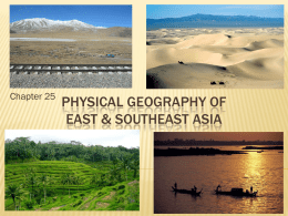 Physical Geography of East & Southeast asia