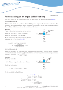 Forces acting at an angle (with Friction)