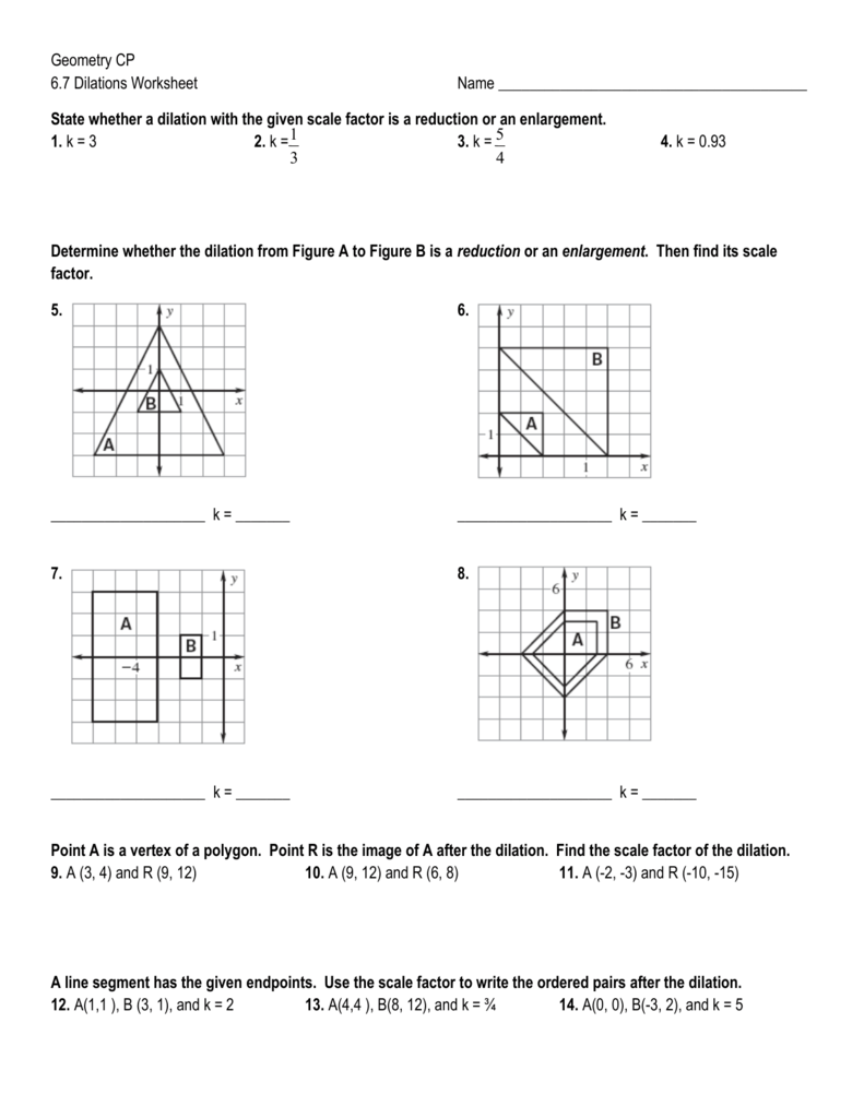 Geometry CP 67 Dilations Worksheet Name State whether a – Honors Geometry Worksheets