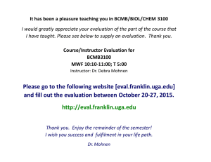 Please go to the following website [eval.franklin.uga.edu] and fill out