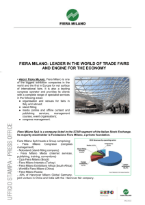 FIERA MILANO: LEADER IN THE WORLD OF TRADE FAIRS AND