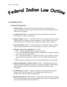 Federal Indian Law - Frickey - 2004 Fall - outline 2
