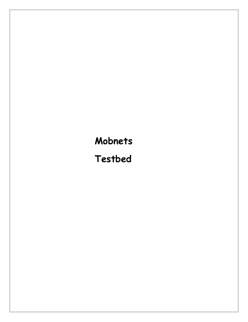Mobnets Testbed