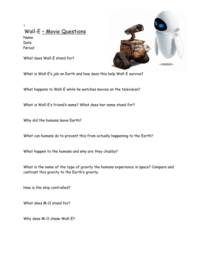 worksheet Wall E Movie Worksheet 1 wall e movie questions name date period what does wall