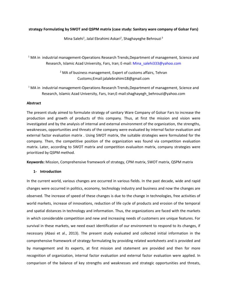 Formulating Strategy By Swot And Qspm Matrix Case Study
